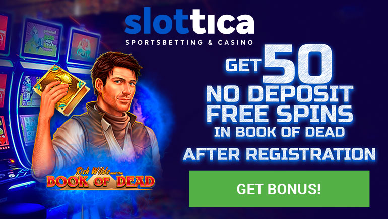 Slottica Sportsbetting & Casino - Ganhe 50 rodadas grátis sem depósito no livro dos mortos